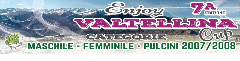 Enjoy Valtellina Cup 2018 - Categorie