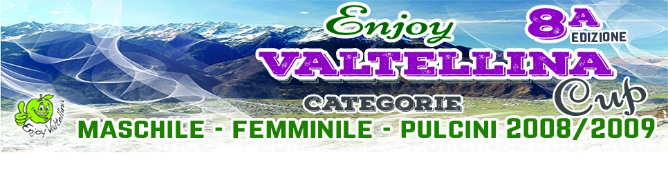VIII Enjoy Valtellina Cup 2019 - Categorie